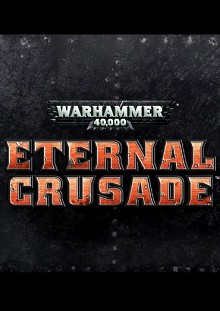 Warhammer 40,000: Eternal Crusade Box Art