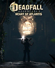 Deadfall Adventures: Heart of Atlantis Box Art