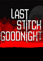 Last Stitch Goodnight Box Art